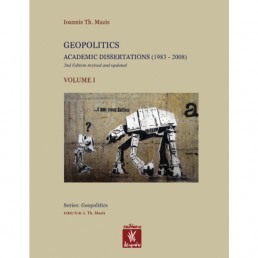 Geopolitics - Academic Dissertations (1983-2008) - Volume 1